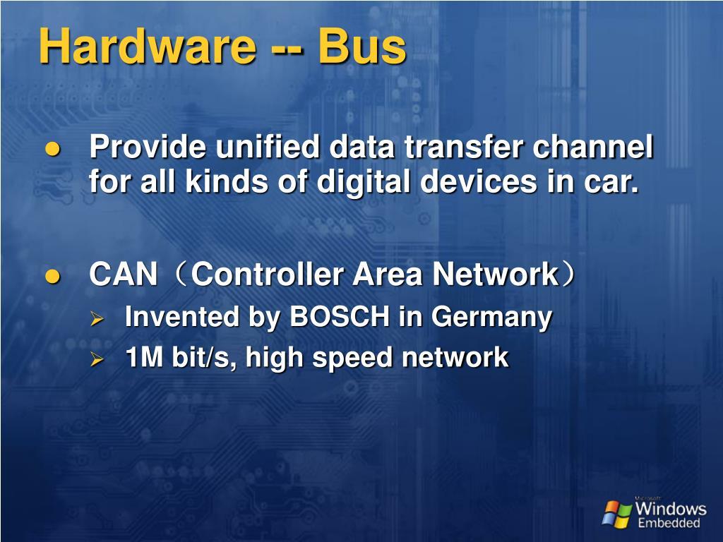 Hardware -- Bus