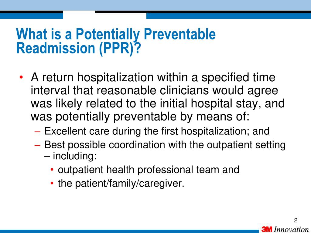 A return hospitalization within a specified time interval that reasonable clinicians would agree was likely related to the initial hospital stay, and was potentially preventable by means of:
