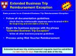 extended business trip reimbursement exception