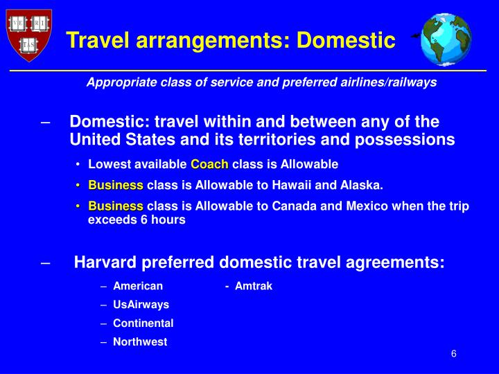 Travel arrangements: Domestic