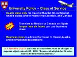 university policy class of service