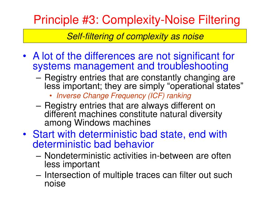 Principle #3: Complexity-Noise Filtering