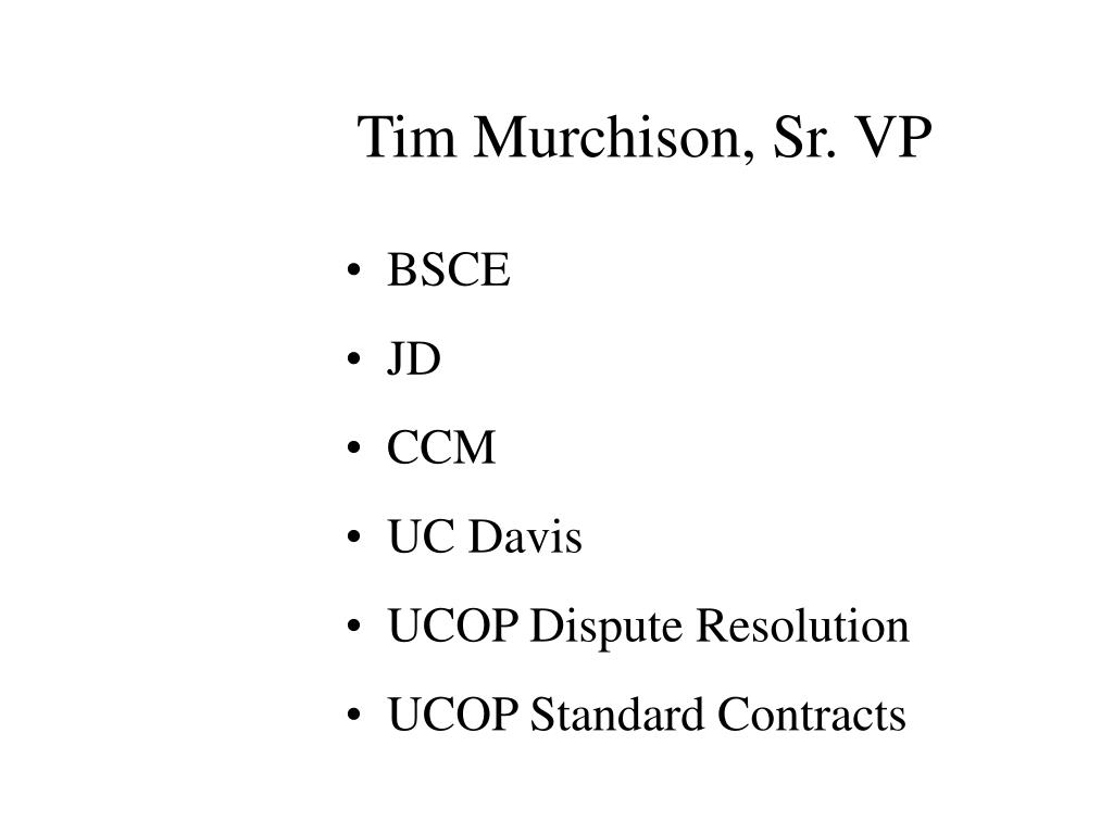 Tim Murchison, Sr. VP