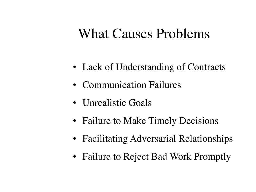 What Causes Problems