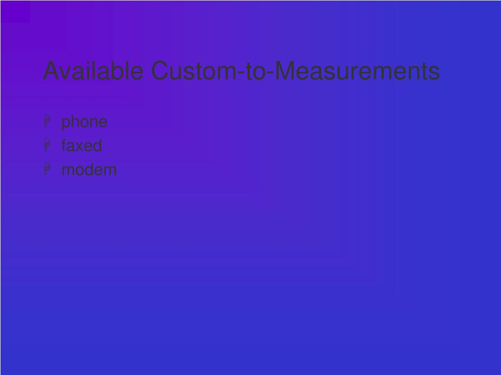 Available Custom-to-Measurements