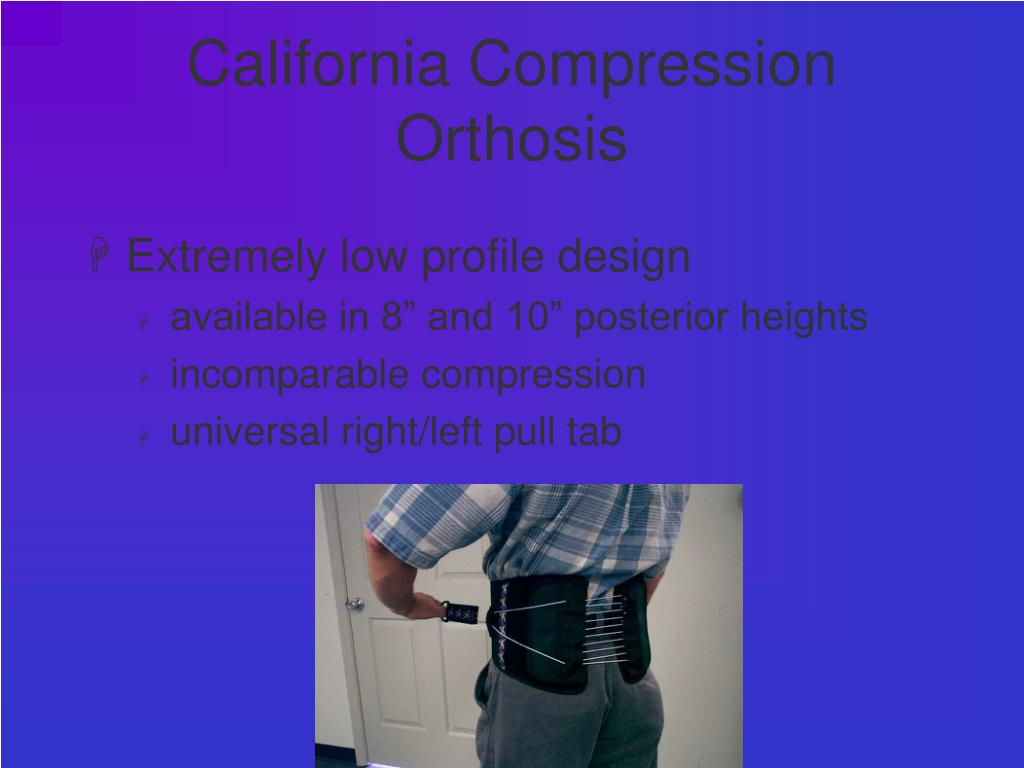 California Compression Orthosis