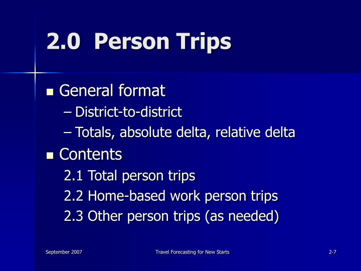 2.0  Person Trips