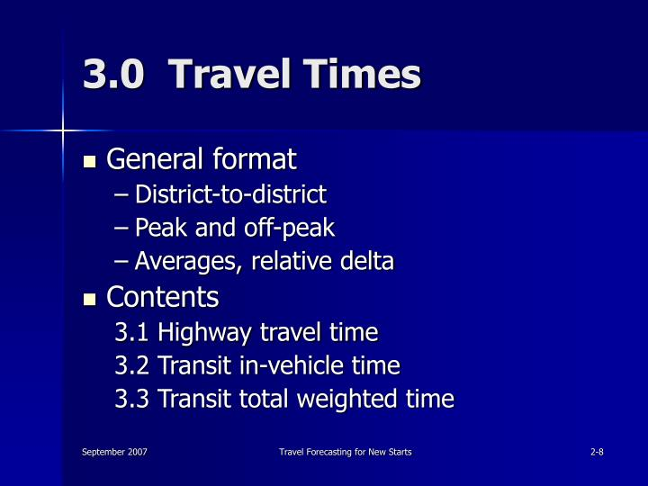 3.0  Travel Times