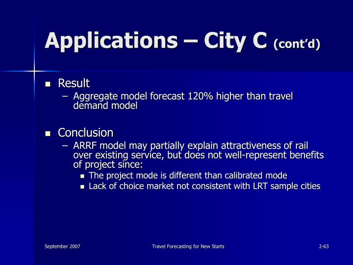 Applications – City C
