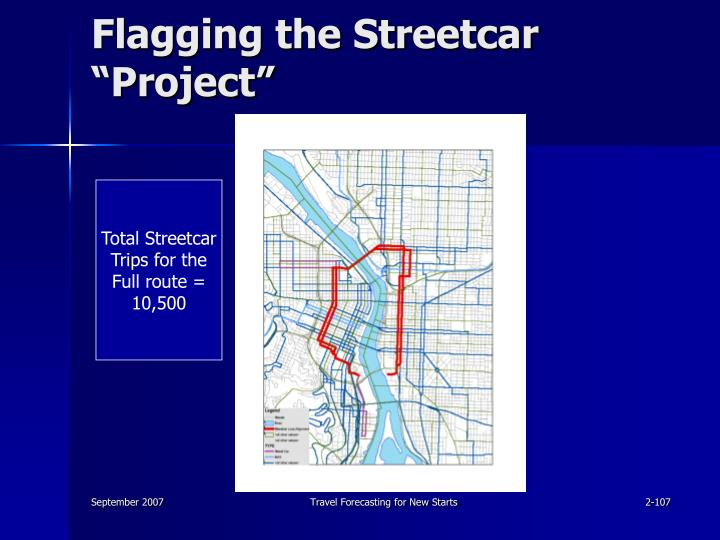 """Flagging the Streetcar """"Project"""""""