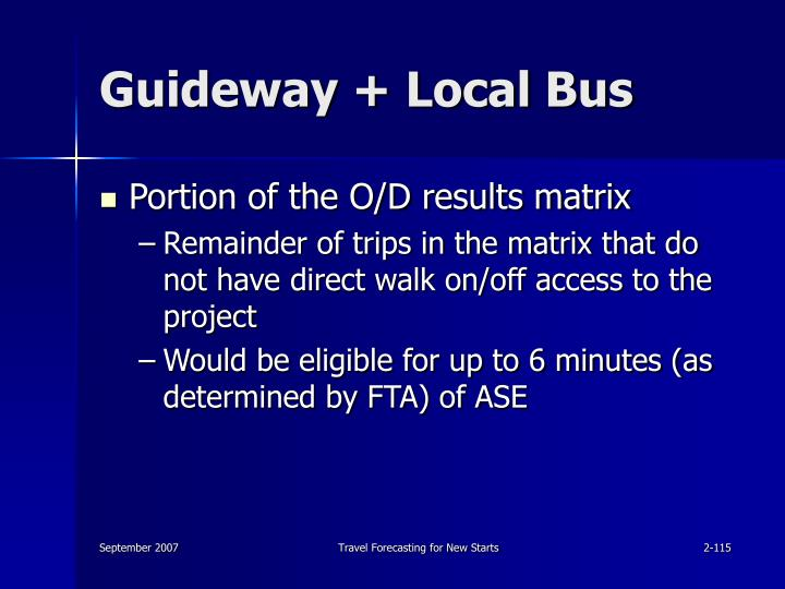 Guideway + Local Bus