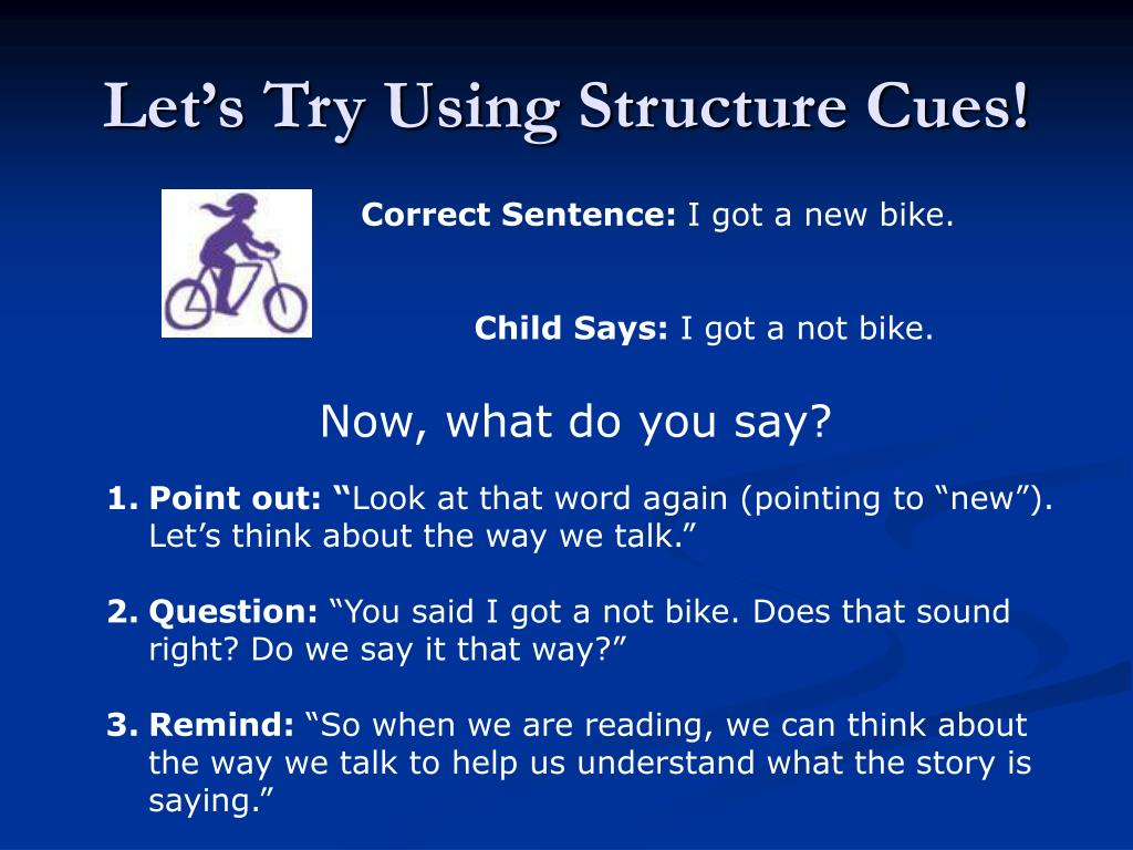 Let's Try Using Structure Cues!
