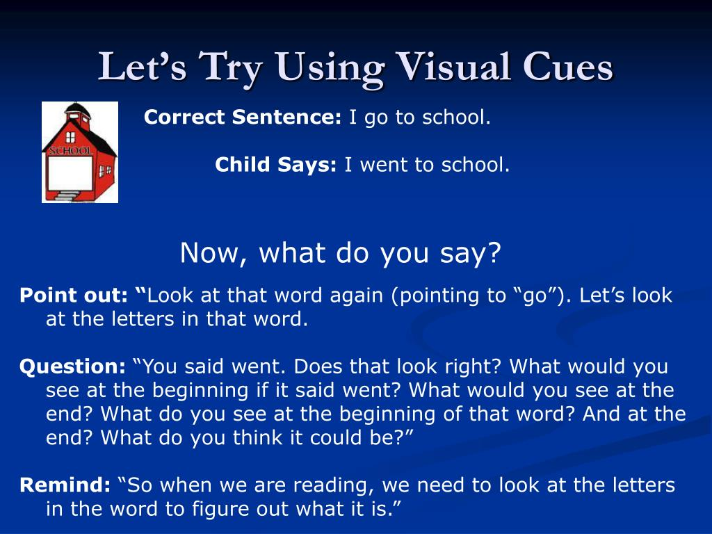 Let's Try Using Visual Cues