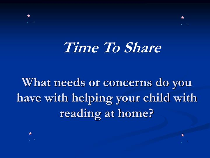 What needs or concerns do you have with helping your child with reading at home