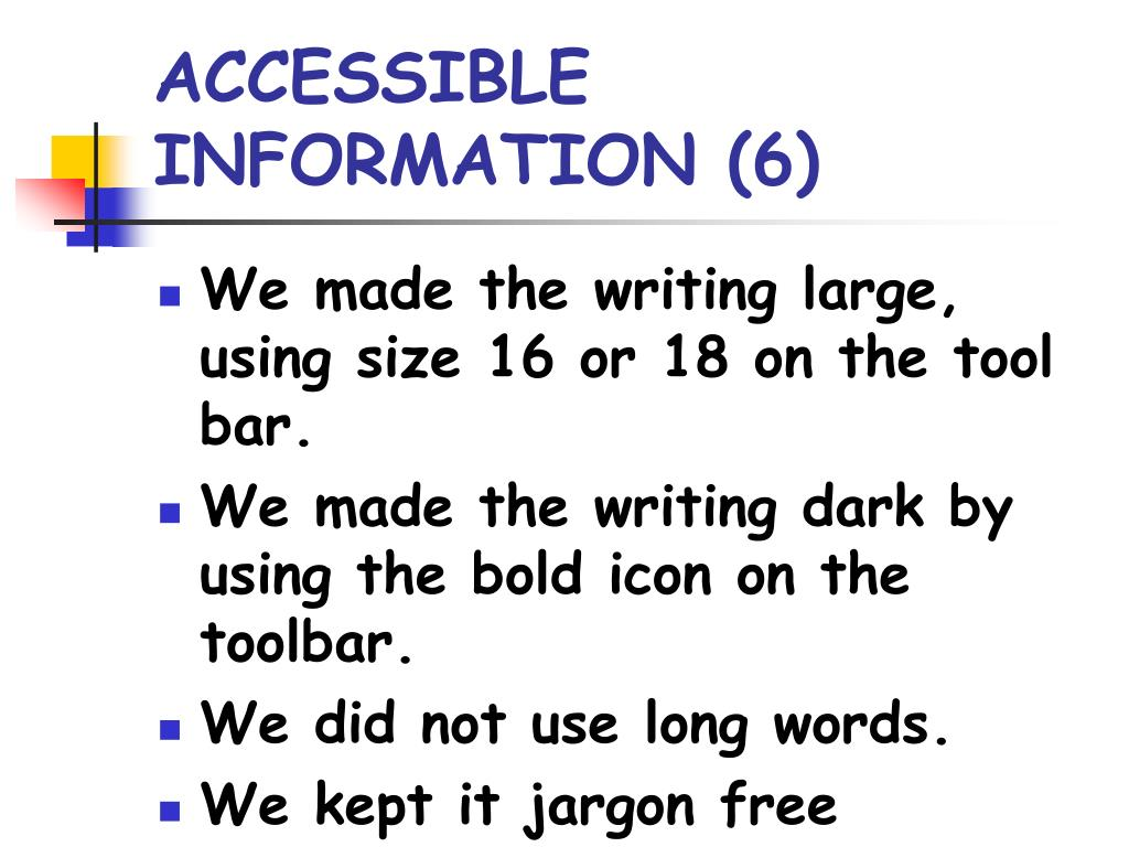 ACCESSIBLE INFORMATION (6)