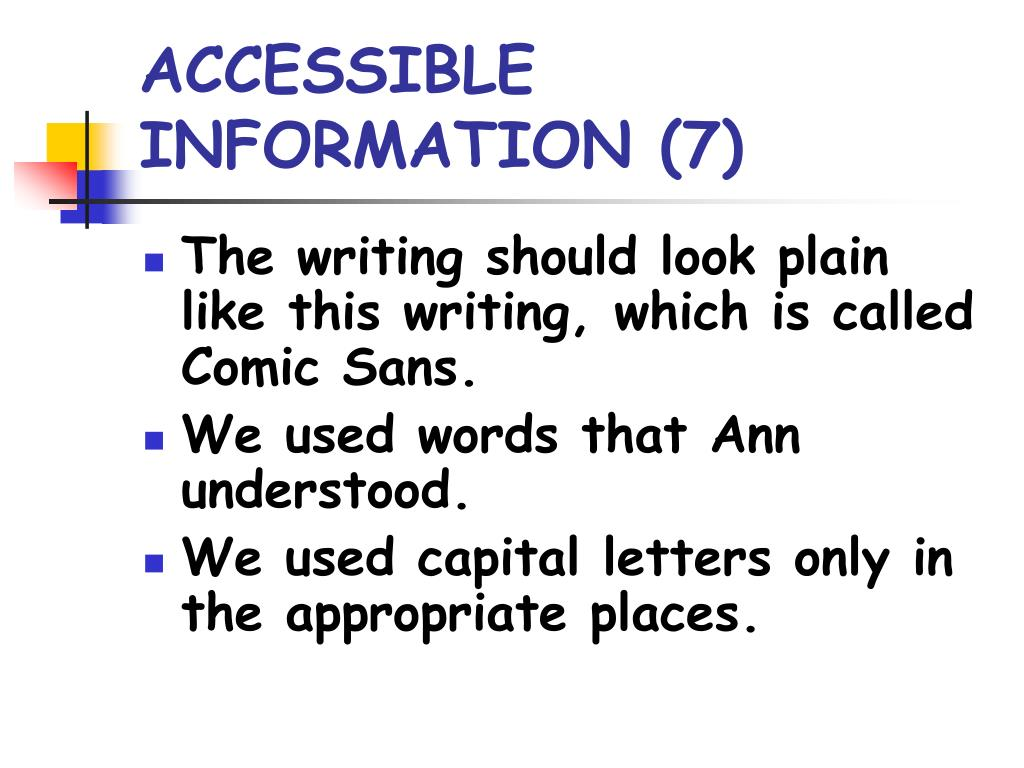 ACCESSIBLE INFORMATION (7)