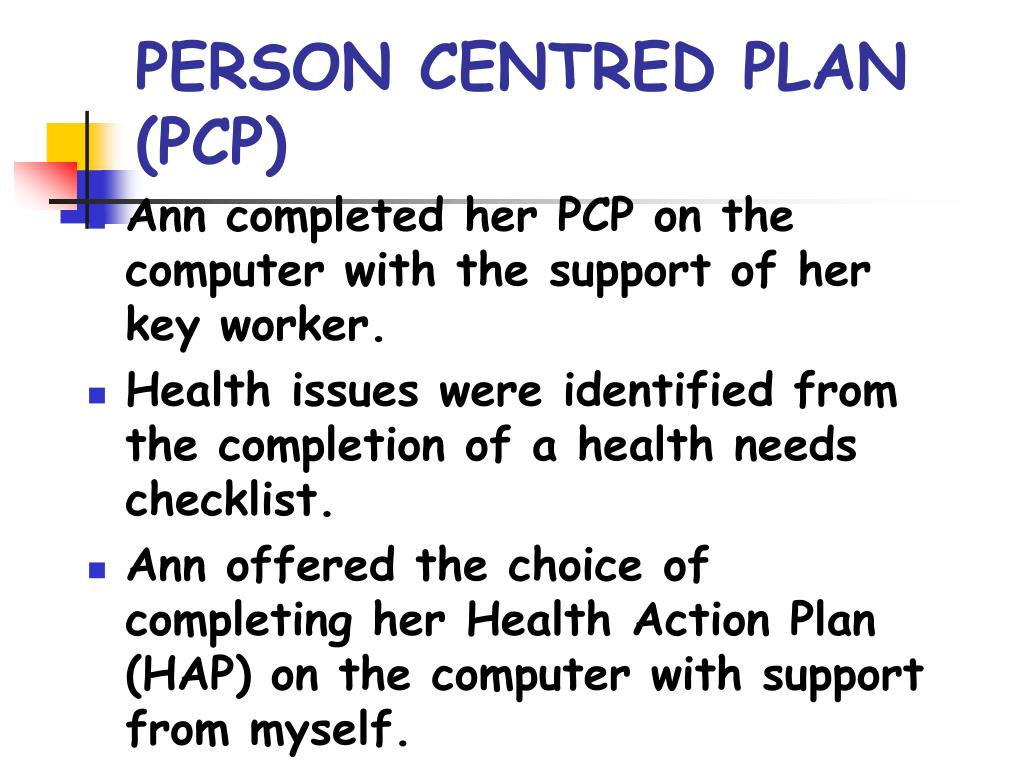 PERSON CENTRED PLAN (PCP)