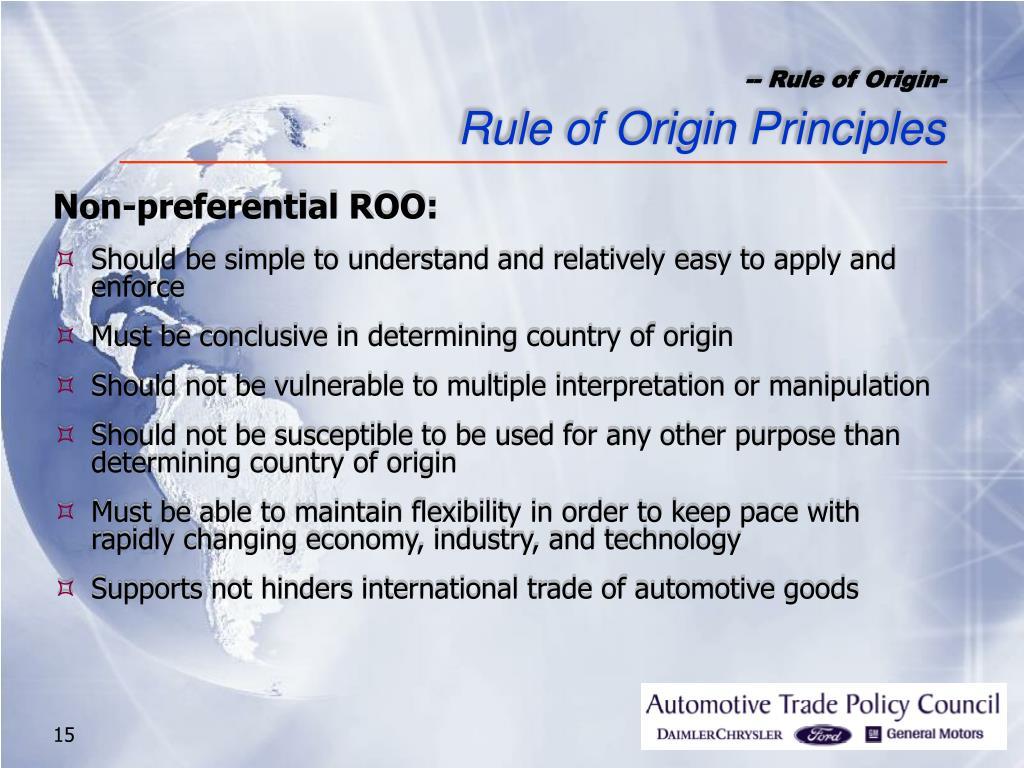 -- Rule of Origin-