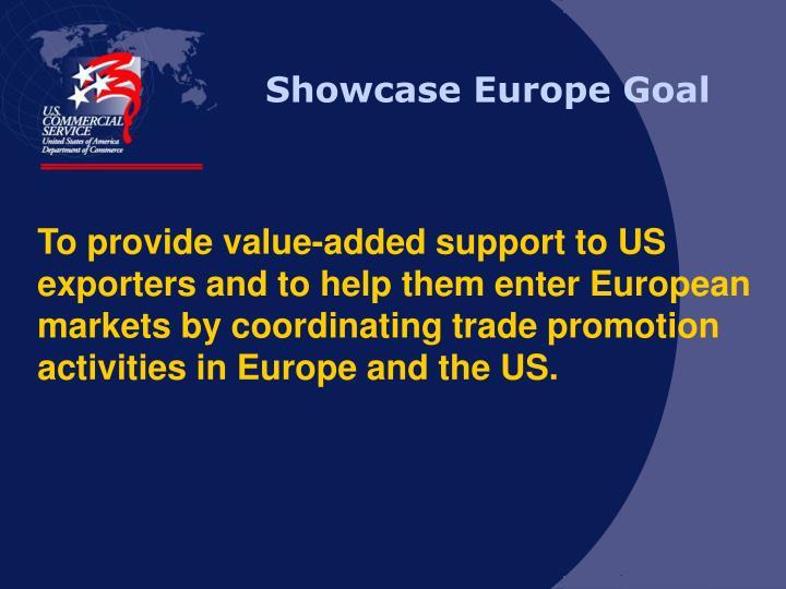 Showcase Europe Goal