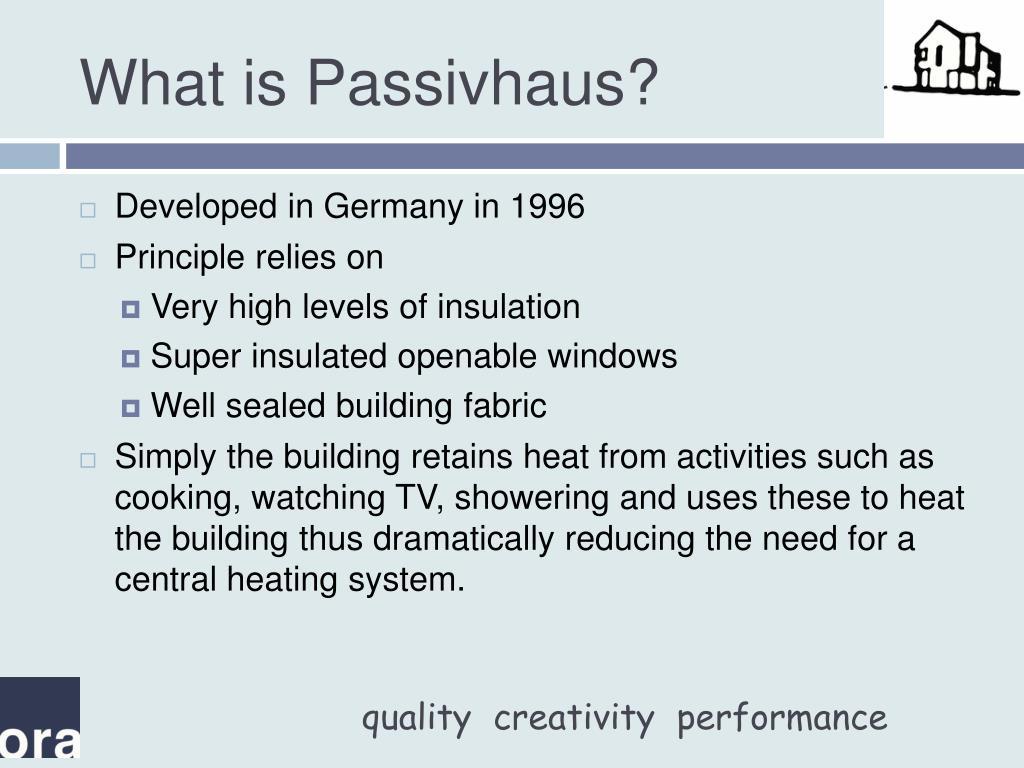 What is Passivhaus?