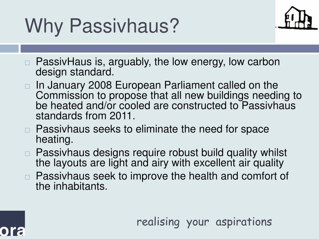 Why Passivhaus?