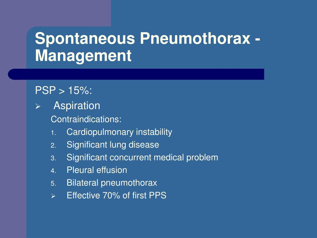 Spontaneous Pneumothorax - Management