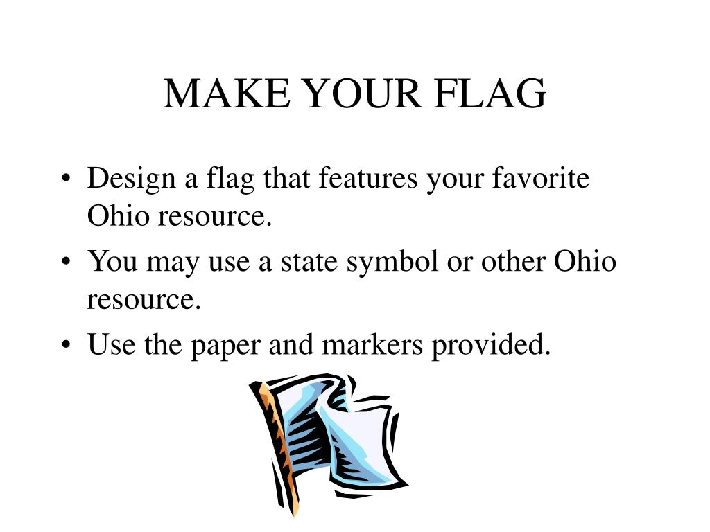 MAKE YOUR FLAG