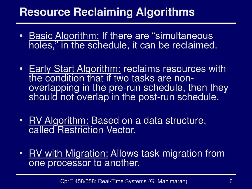 Resource Reclaiming Algorithms