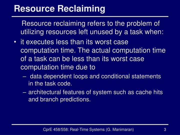 Resource reclaiming
