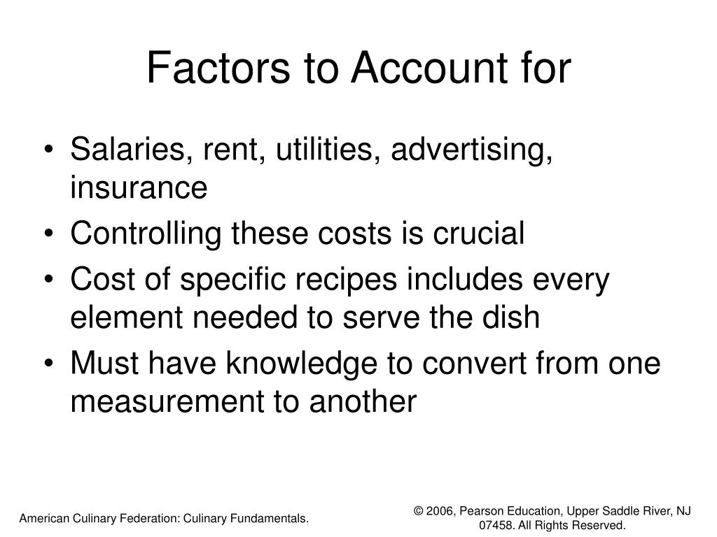 Factors to Account for