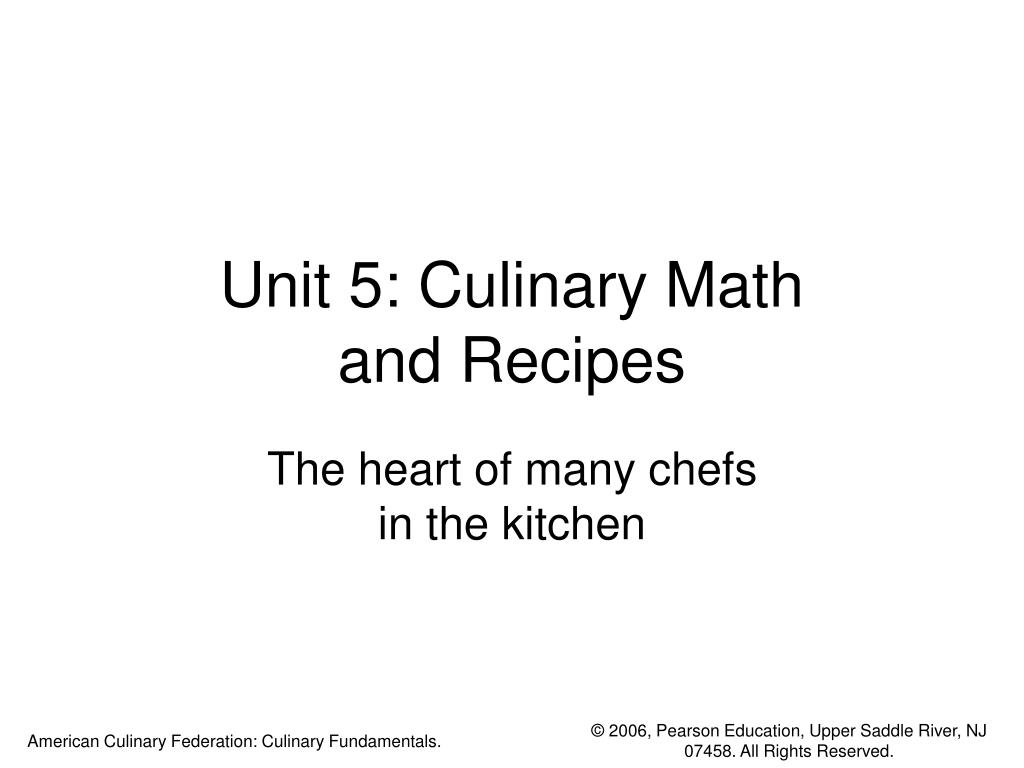 Unit 5: Culinary Math
