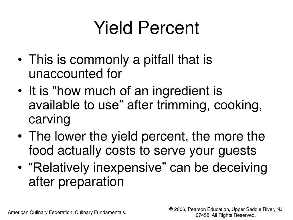 Yield Percent