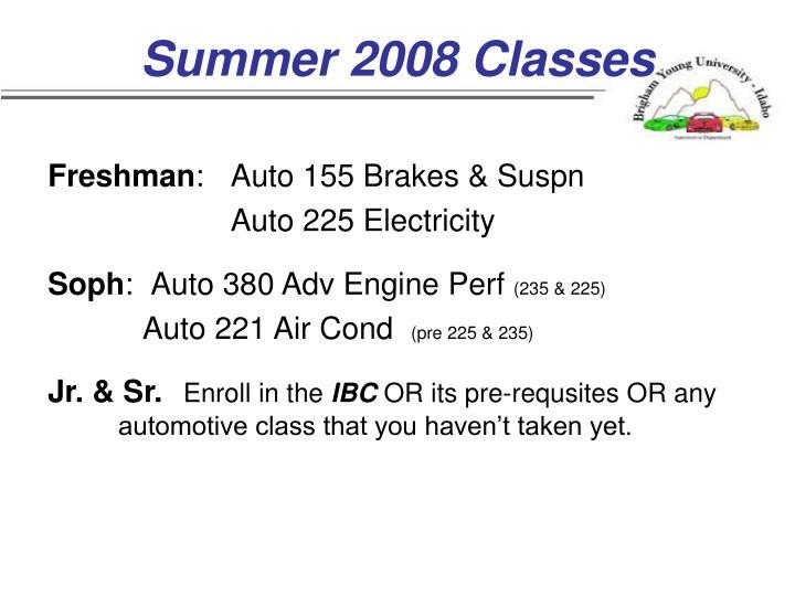 Summer 2008 Classes