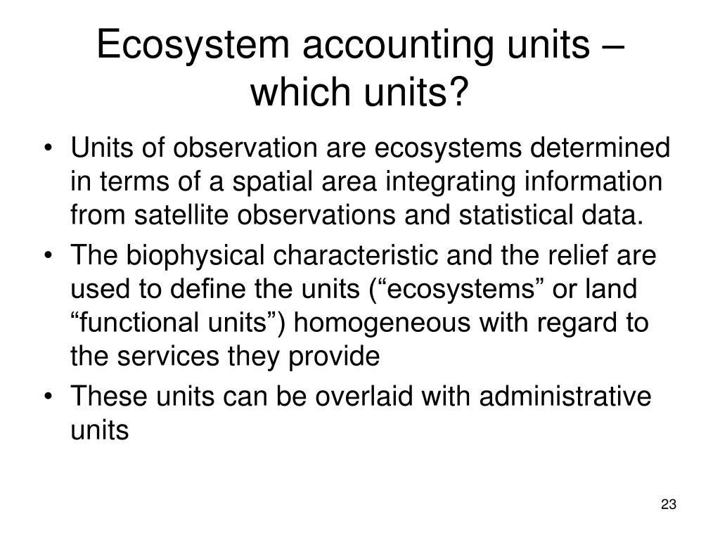 Ecosystem accounting units – which units?