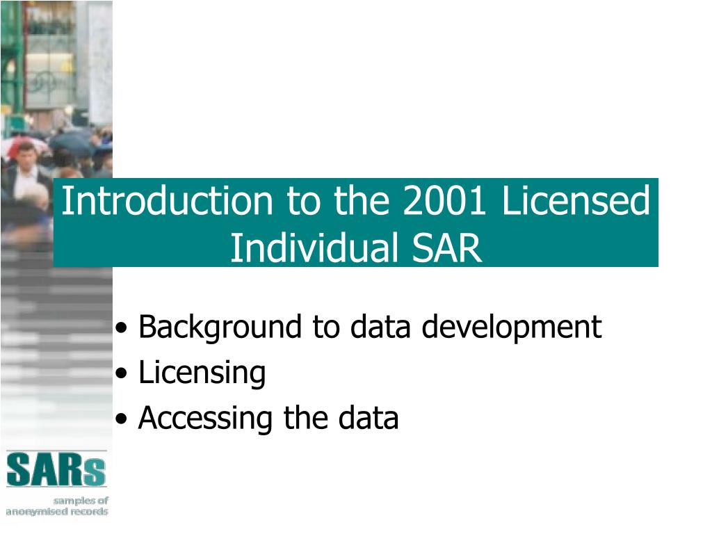 Introduction to the 2001 Licensed Individual SAR
