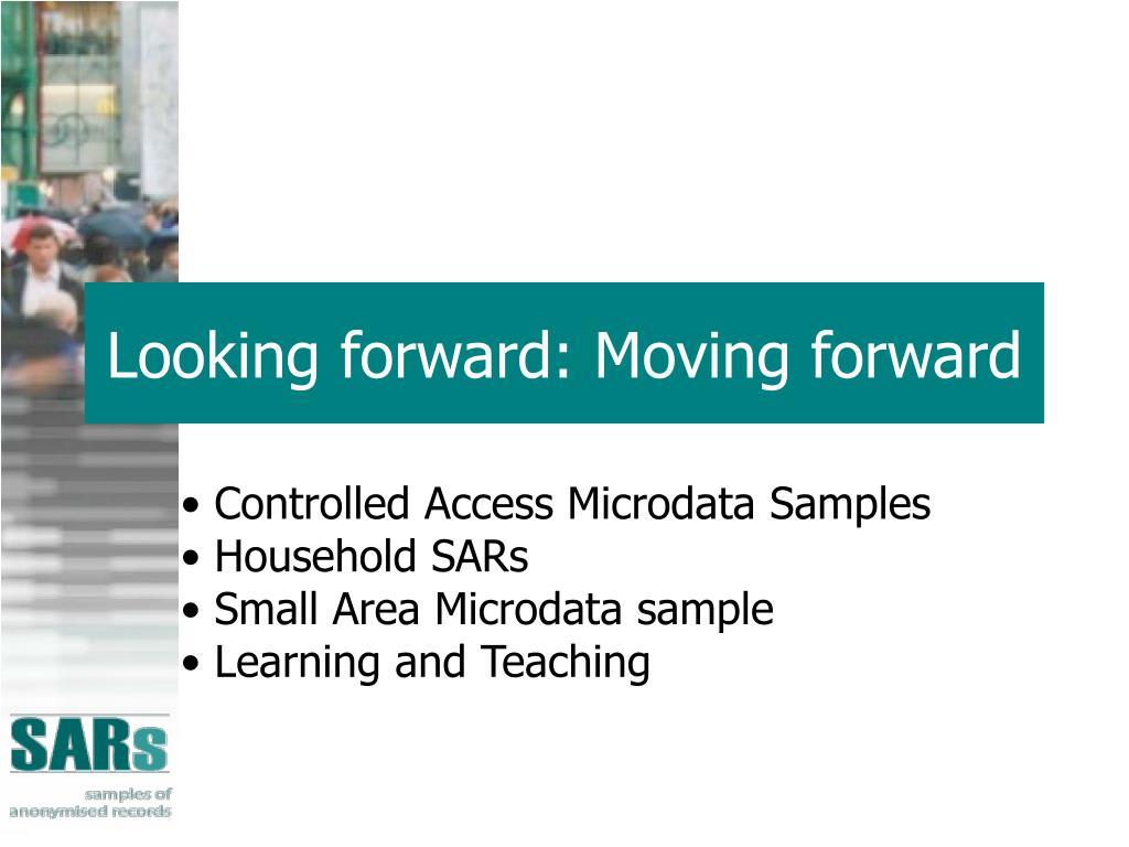 Looking forward: Moving forward