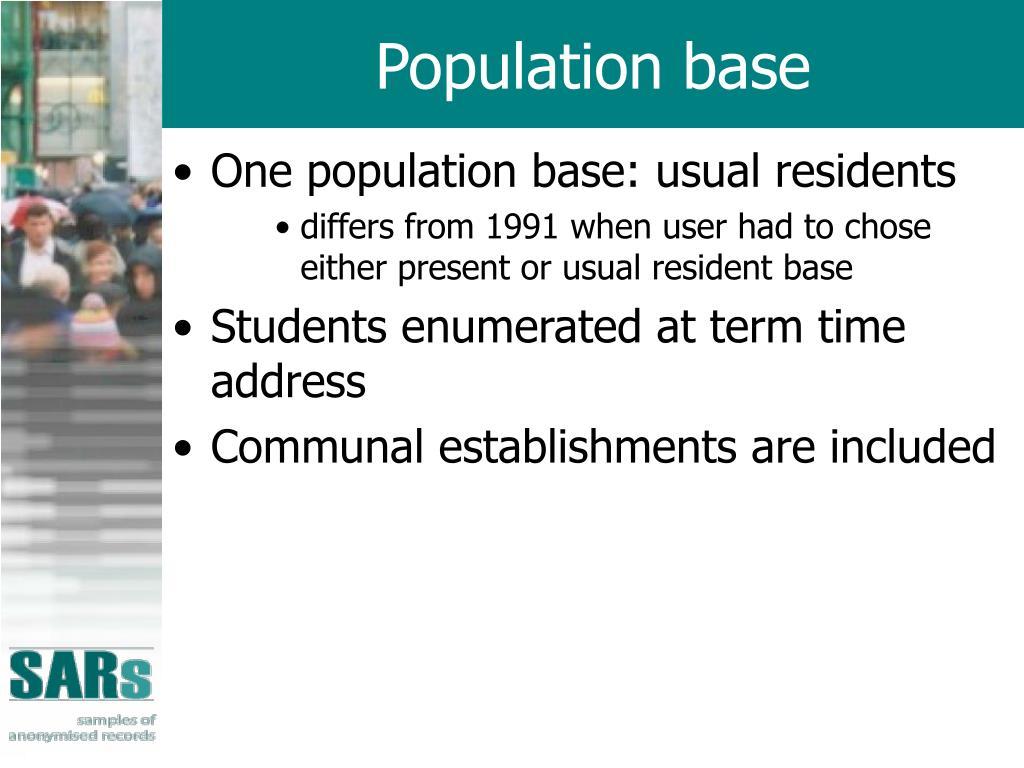 Population base