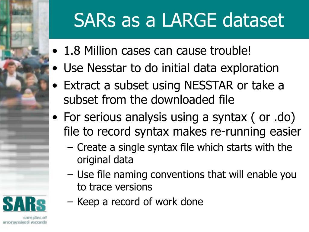 SARs as a LARGE dataset