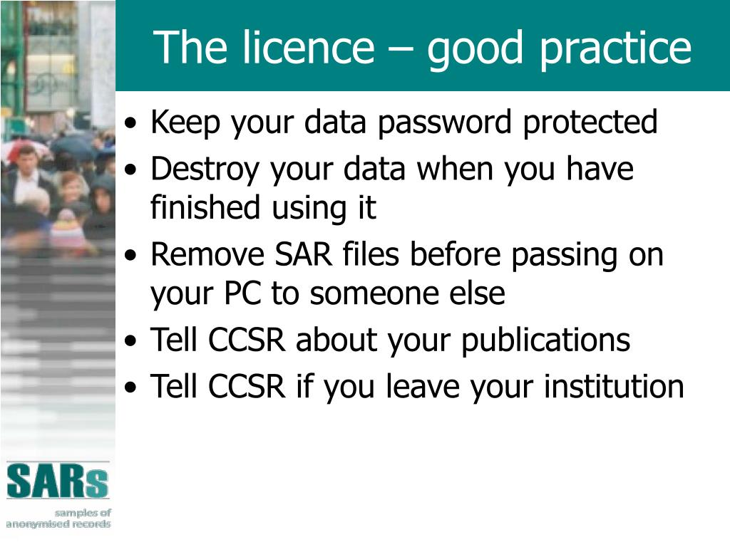 The licence – good practice