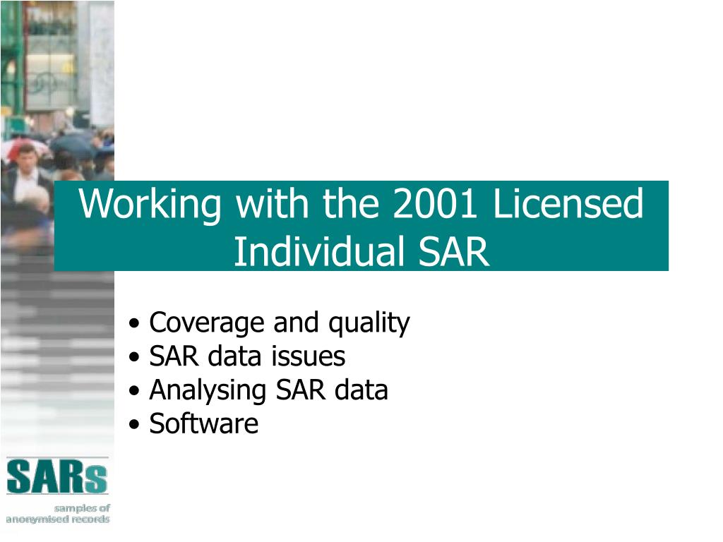Working with the 2001 Licensed Individual SAR