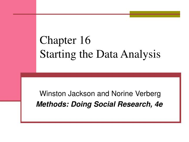 Chapter 16 starting the data analysis l.jpg