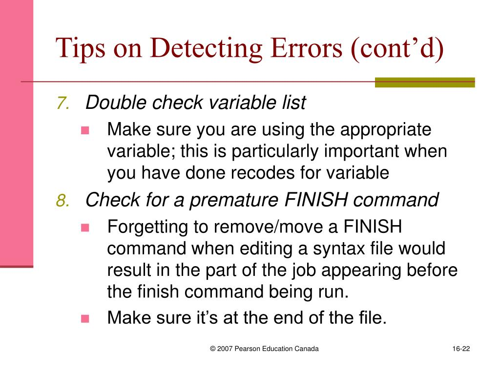 Tips on Detecting Errors (cont'd)
