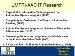umtri aad it research