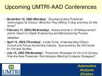 upcoming umtri aad conferences