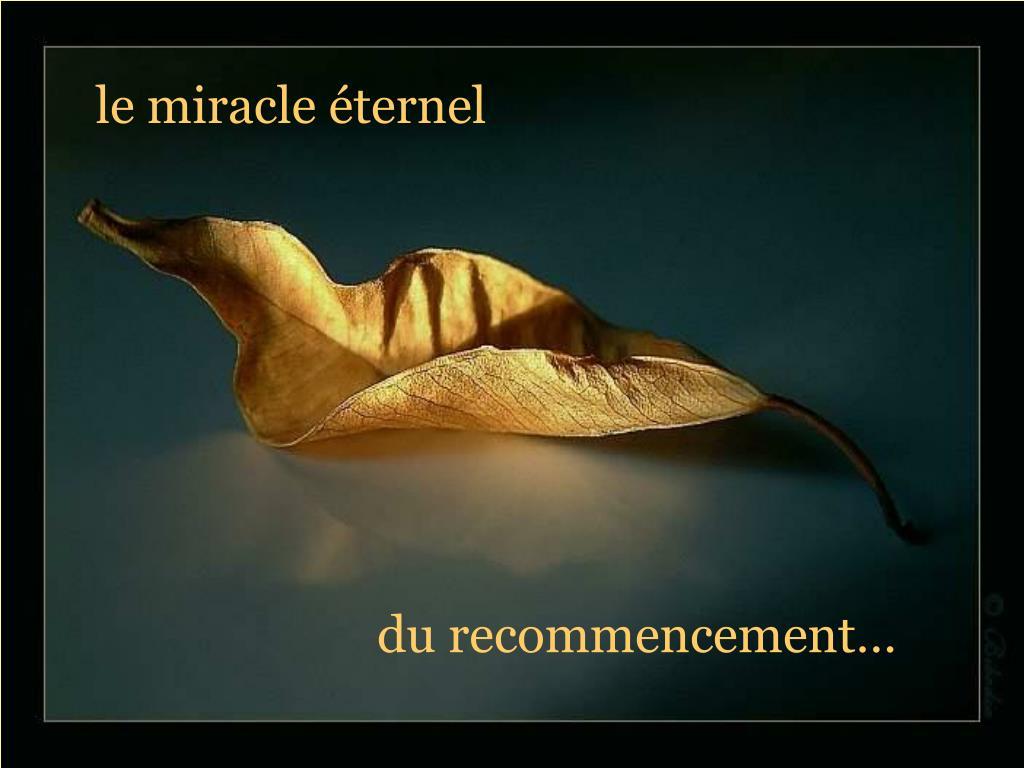 le miracle éternel