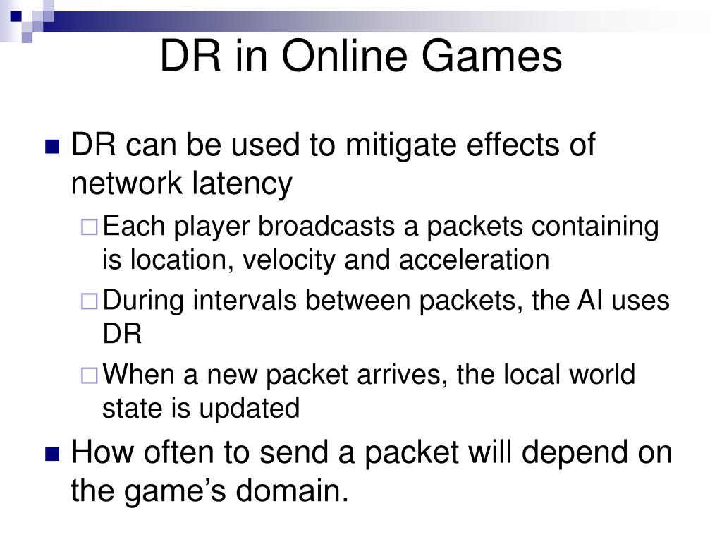 DR in Online Games