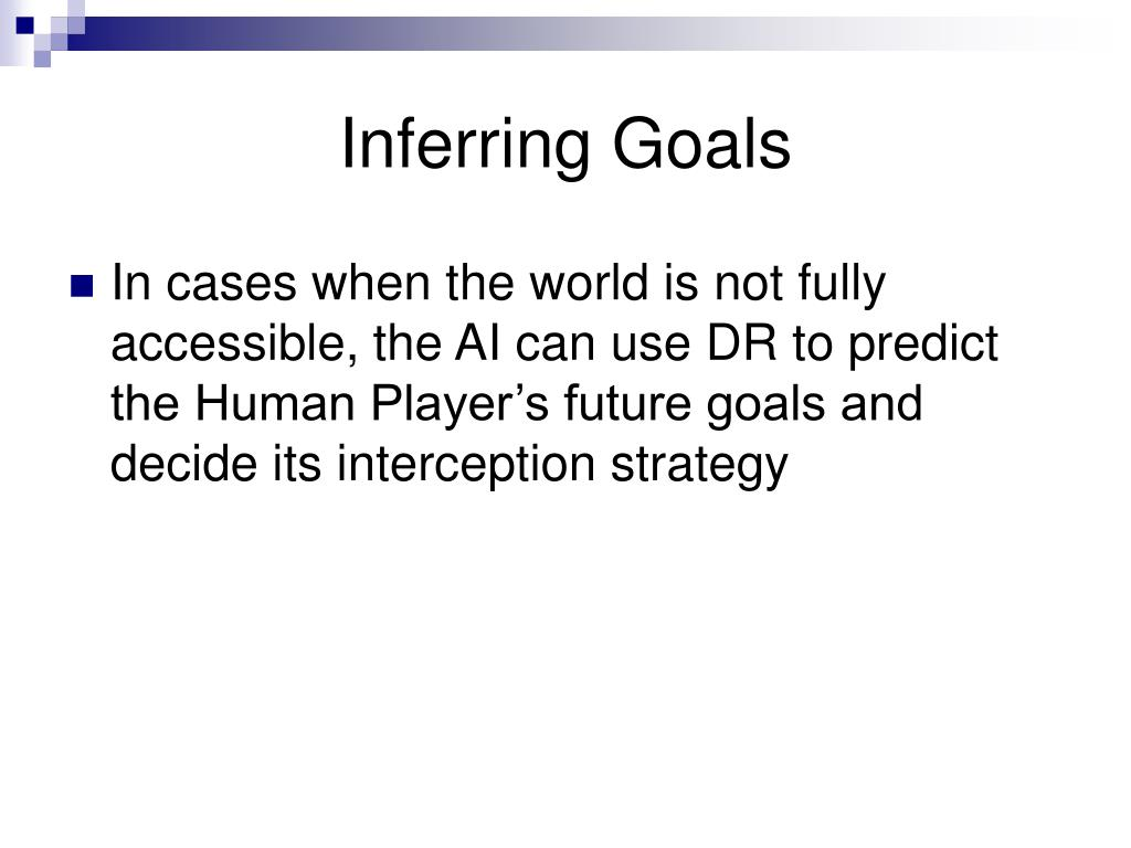 Inferring Goals