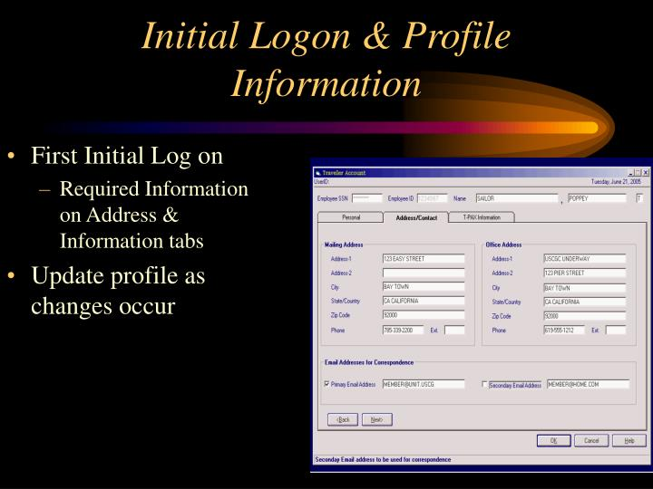 Initial Logon & Profile Information