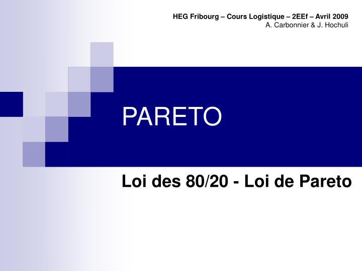 HEG Fribourg – Cours Logistique – 2EEf – Avril 2009