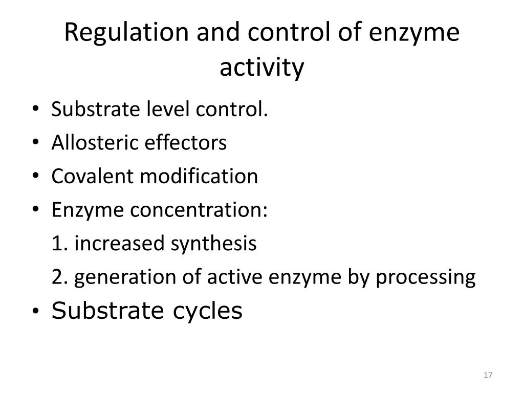 Regulation and control of enzyme activity